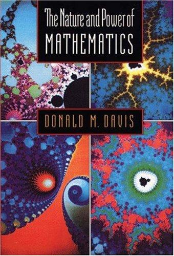 9780691025629: The Nature and Power of Mathematics