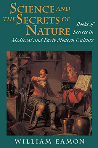 9780691026022: Science and the Secrets of Nature: Books of Secrets in Medieval and Early Modern Culture