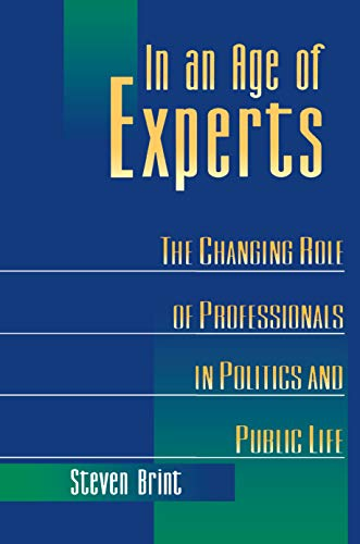 9780691026077: In an Age of Experts