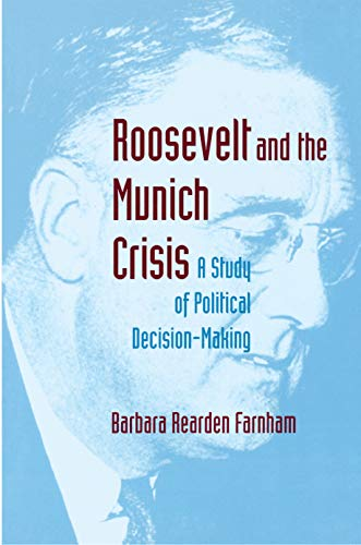 9780691026114: Roosevelt and the Munich Crisis: A Study of Political Decision-Making