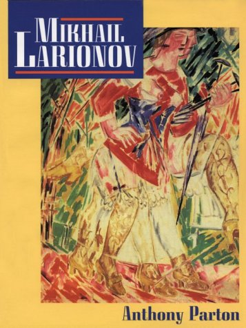 9780691026206: Mikhail Larionov and the Russian Avant-Garde