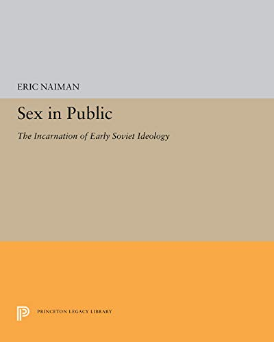 Sex in Public: The Incarnation of Early: Eric Naiman