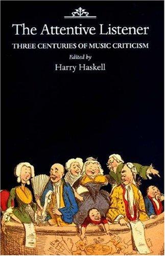 The Attentive Listener - Three Centuries of: Princeton University Press