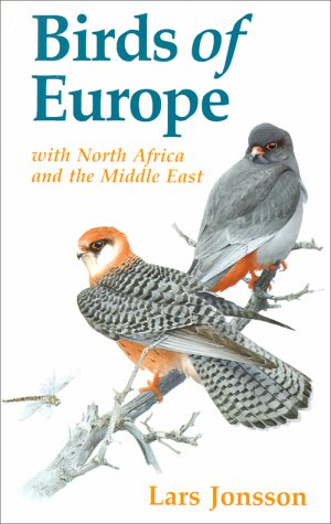 Birds of Europe with North Africa and: Lars Jonsson