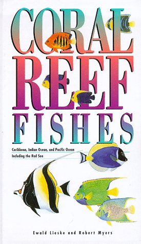 9780691026596: Coral Reef Fishes: Caribbean, Indian Ocean and Pacific Ocean Including the Red Sea (Princeton Pocket Guides)