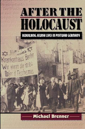After the Holocaust: Brenner, Michael; Harshav, Barbara [Translator]