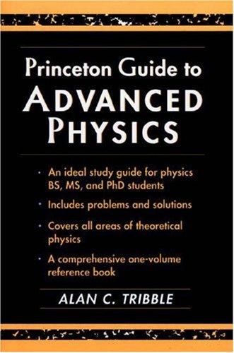 9780691026701: Princeton Guide to Advanced Physics