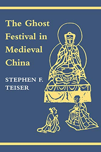 9780691026770: The Ghost Festival in Medieval China