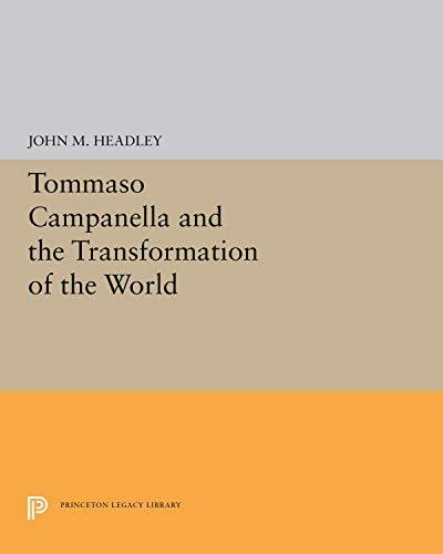 Tommaso Campanella and the Transformation of the World: Headley, John M.