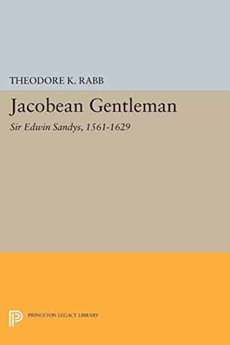 9780691026947: Jacobean Gentleman