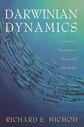 9780691026992: Darwinian Dynamics: Evolutionary Transitions in Fitness and Individuality