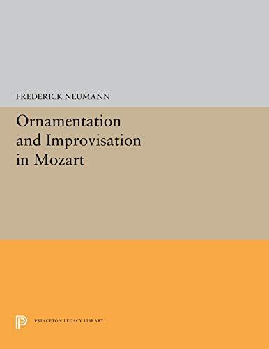9780691027111: Ornamentation and Improvisation in Mozart (Princeton Paperbacks)
