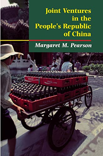 Joint Ventures in the People s Republic of China: The Control of Foreign Direct Investment under ...