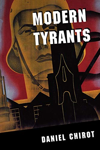 9780691027777: Modern Tyrants