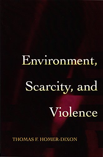 9780691027944: Environment, Scarcity, and Violence.