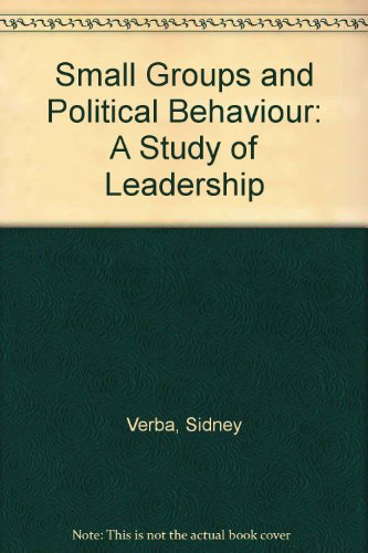 9780691028156: Small Groups and Political Behavior: A Study of Leadership (Princeton Legacy Library)