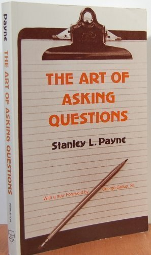 9780691028217: The Art of Asking Questions: Studies in Public Opinion, 3 (Princeton Legacy Library)
