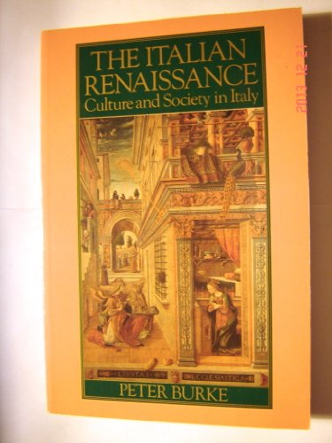 9780691028385: The Italian Renaissance: Culture and Society in Italy