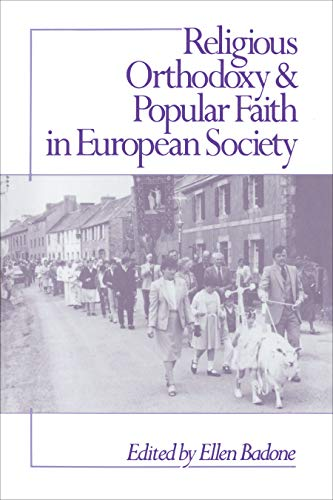 9780691028507: Religious Orthodoxy and Popular Faith in European Society