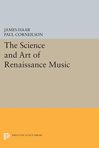 9780691028743: The Science and Art of Renaissance Music (Princeton Legacy Library)