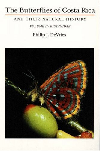 9780691028897: The Butterflies of Costa Rica and Their Natural History: Riodinidae: 002