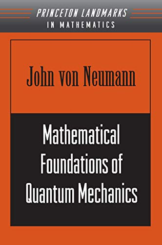 9780691028934: Mathematical Foundations of Quantum Mechanics