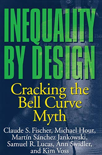 9780691028989: Inequality by Design: Cracking the Bell Curve Myth