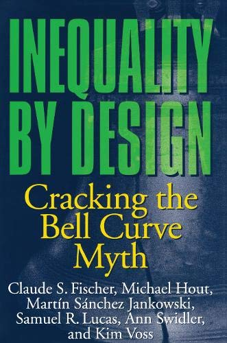 9780691028996: Inequality by Design: Cracking the Bell Curve Myth