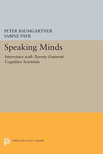 9780691029016: Speaking Minds: Interviews with Twenty Eminent Cognitive Scientists