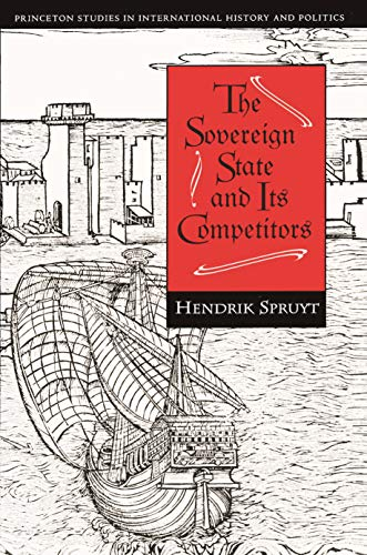 9780691029108: The Sovereign State and Its Competitors: An Analysis of Systems Change