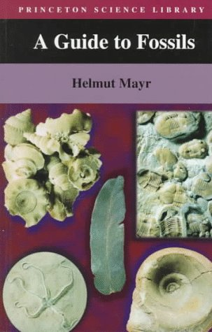 9780691029221: A Guide to Fossils