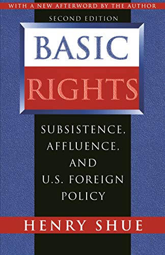 9780691029290: Basic Rights: Subsistence, Affluence, and U.S. Foreign Policy