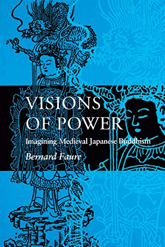 9780691029412: Visions of Power: Imaging Medieval Japanese Buddhism
