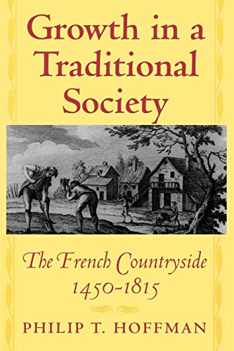 9780691029832: Growth in a Traditional Society: The French Countryside, 1450-1815 (The Princeton Economic History of the Western World)