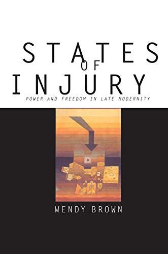 9780691029900: States of Injury
