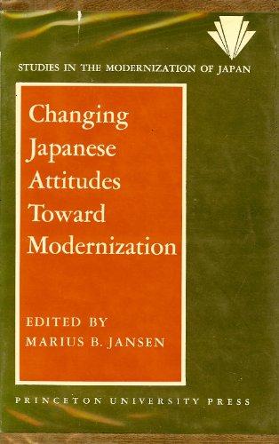 9780691030074: Changing Japanese Attitudes Toward Modernization (Studies in the Modernization of Japan)