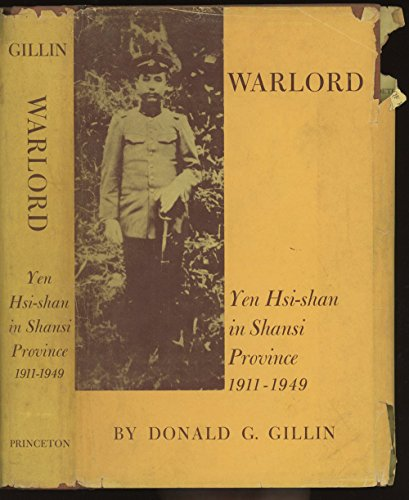 9780691030678: Warlord: Yen Hsi-Shan in Shansi Province, 1911-1949 (Princeton Legacy Library)