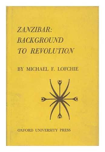 9780691030692: Zanzibar: Background to Revolution