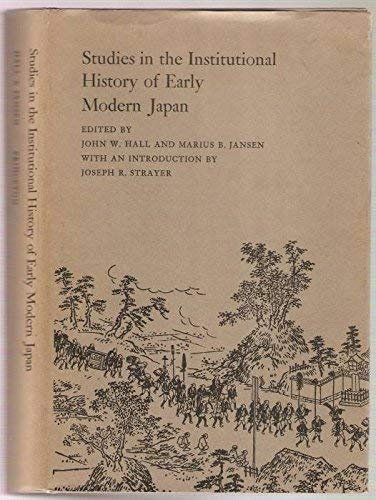 9780691030715: Studies in the Institutional History of Early Modern Japan
