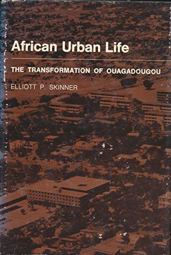 9780691030951: African Urban Life: The Transformation of Ouagadougou