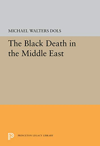 9780691031071: The Black Death in the Middle East