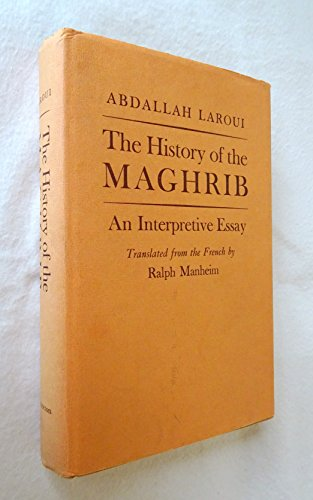 the history of the maghrib an interpretive essay The history of the maghrib: an interpretive essay (princeton studies on the near east) by abdallah laroui acls humanities e-book, 2008-08-01 paperback good.