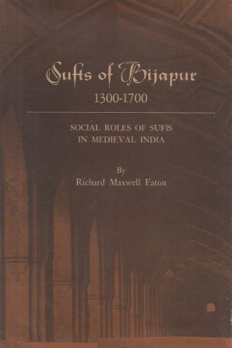 9780691031101: The Sufis of Bijapur, 1300-1700: Social Roles of Sufis in Medieval India
