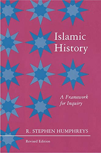 9780691031453: Islamic History: A Framework for Inquiry