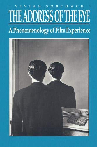 9780691031958: The Address of the Eye: A Phenomenology of Film Experience