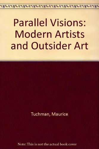 9780691032139: Parallel Visions: Modern Artists and Outsider Art