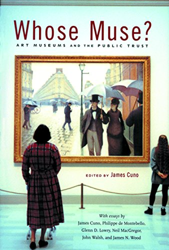 9780691032153: Whose Muse?: Art Museums and the Public Trust