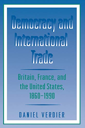 9780691032245: Democracy and International Trade