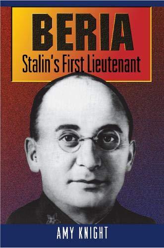 9780691032573: Beria: Stalin's First Lieutenant