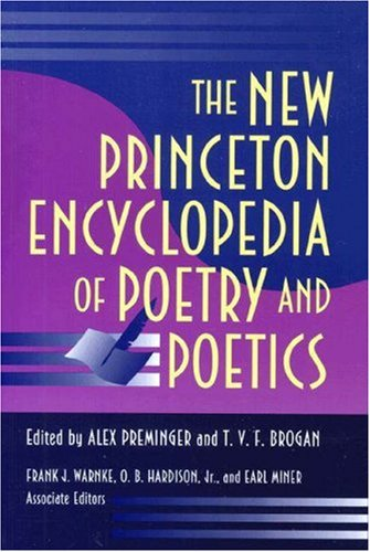 9780691032719: The New Princeton Encyclopedia of Poetry and Poetics